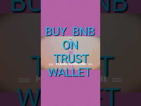 HOW TO BUY BNB ON TRUST WALLET