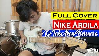 Download Lagu Nike Ardila Ku Tak Akan Bersuara Full Cover Gitar mp3