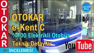 ⭐️Otokar e-Kent C Elektrikli Otobüsü İncelemesi ✅Ankara Akıllı Şehirler ve Belediyeler Fuarında