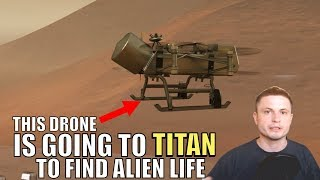 This NASA Drone Is Going to Titan To Look for Alien Life