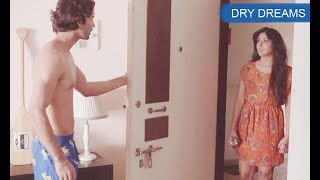 Krtitika Kamra & Barun Sobati ft. Hindi Short Film - Dry Dreams | #Bollywood [indianshortfilms]