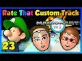 Mario Kart Wii - Rate That Custom Track #23 ~ Sup Dudes!!!