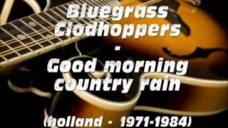 Bluegrass Clodhoppers - Good morning country rain