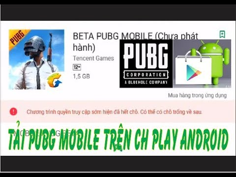 Download [ PUBG Mobile ] Tải PUBG Mobile Dễ Dàng Khi Không Tìm Thấy Trên CHPlay máy hệ điều hành Android