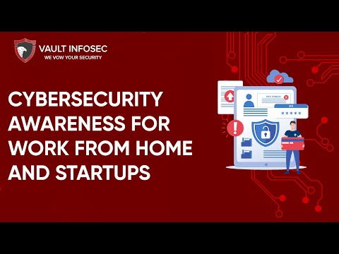 cybersecurity-awareness-for-startups-and-work-from-home