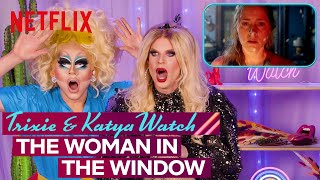 Drag Queens Trixie Mattel & Katya React to The Woman in the Window | I Like to Watch | Netflix