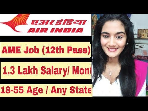 Air India 2019 Job Vacancy For Aircraft Engineer   Indian Airline Latest Airport Job Recruitment