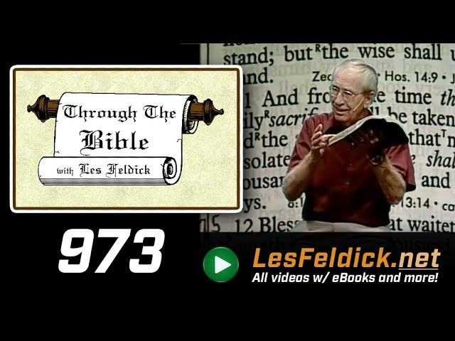 [ 973 ] Les Feldick [ Book 82 - Lesson 1 - Part 1 ] Tribulation Prophecy: Daniel 9:25-11:31 |a