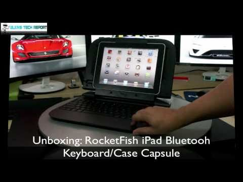 UNBOXING: RocketFish IPad Bluetooh Keyboard/Case Capsule HD - AlansTechReport