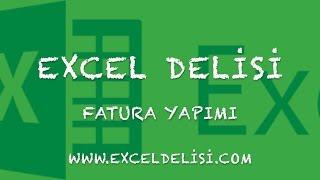 Excelde Otomatik Fatura Yapımı (Automatic Billing in Excel)