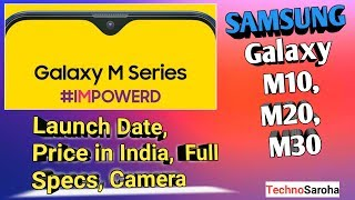 Samsung Galaxy M Series 2019 Official Video | Samsung M10|M20|M30 Price,Review,Specs,Launch Date