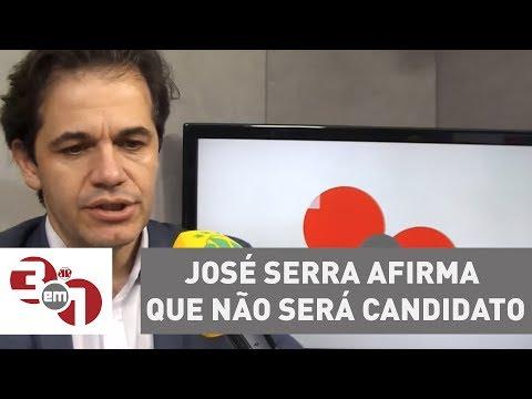 José Serra Afirma Que Não Será Candidato Na Eleição Deste Ano