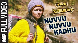 Nuvvu Nuvvu Kadhu Full Video Song || Yevade Subramanyam || Nani, Malvika, Vijay  …