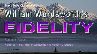 E 011 Fidelity William Wordsworth By P S Remesh Chandran