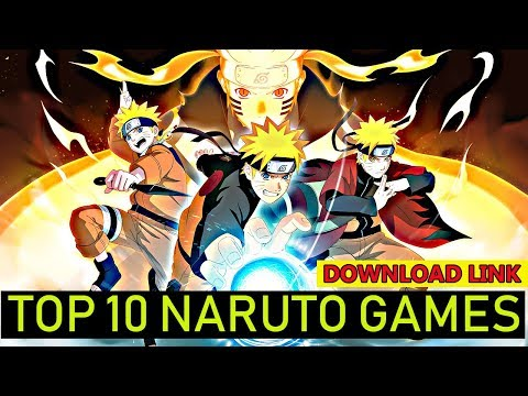 TOP 10 NARUTO GAMES FOR ANDROID & IOS WITH DOWNLOAD LINK