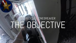 Operation Stonebreaker Part 2: Objective