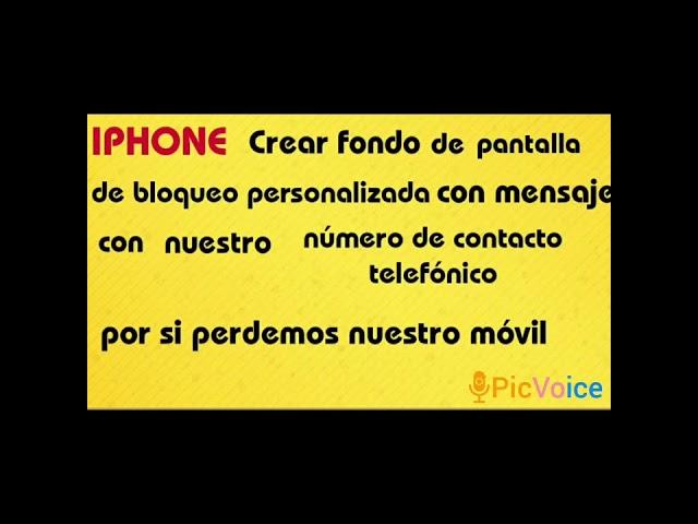 IPHONE(Crear mensaje con número de contacto en fondo de pantalla de bloqueo por si perdemos el móvil