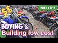 Buying and Building a dirt bike on a budget