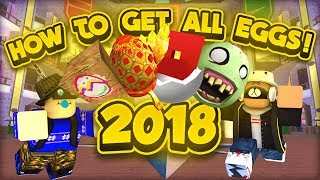 HOW TO GET EVERY EGG IN THE ROBLOX EGG HUNT 2018!