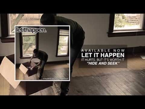 Let It Happen - Hide and Seek (Available Now!)