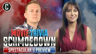 Schmoedown Spectacular II Preview - Movie Trivia Schmoedown