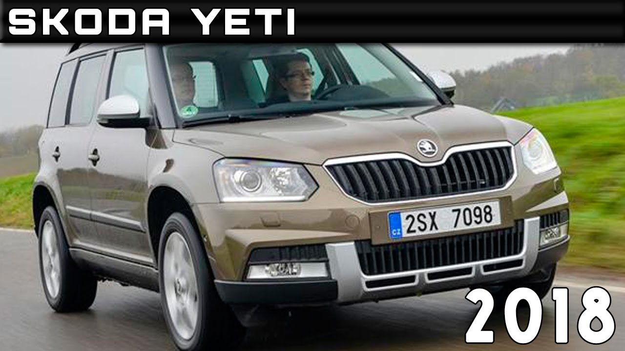 2018 skoda yeti review rendered price specs release date. Black Bedroom Furniture Sets. Home Design Ideas