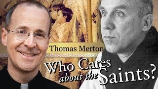"Thomas Merton from ""Who Cares About The Saints?"" with Fr. James Martin, S.J."