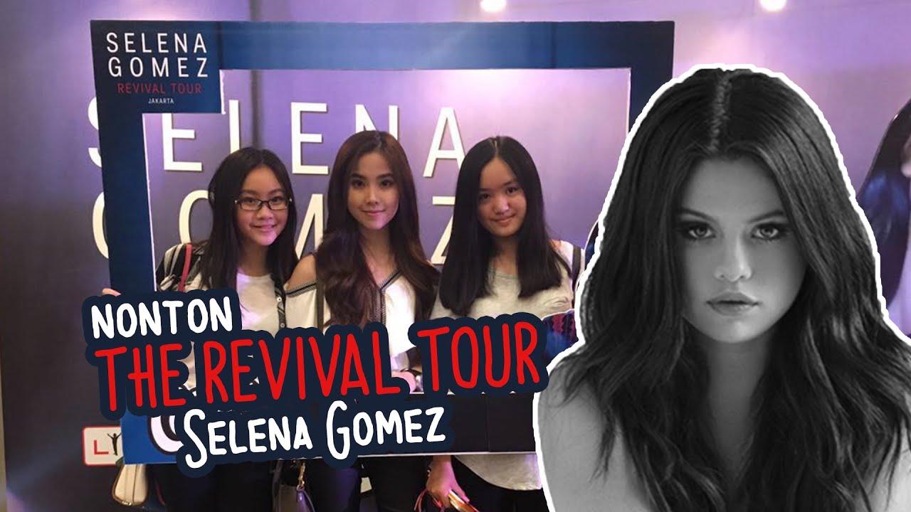 NONTON THE REVIVAL TOUR SELENA GOMEZ