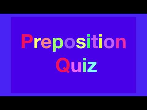 Prepositions Questions with Answers Test - English ...
