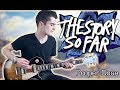 The Story So Far - Proper Dose (Guitar & Bass Cover w/ Tabs)