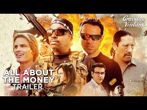 All About The Money   Casper Van Dien, Danny Trejo Comedy Crime Movie HD