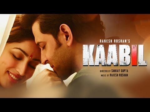 Kaabil Hoon Song (Video) | Kaabil | Hrithik Roshan, Yami Gau