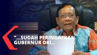 Soal Acara FPI, Mahfud: Pemerintah Sudah Peringatkan Gubernur DKI Jakarta