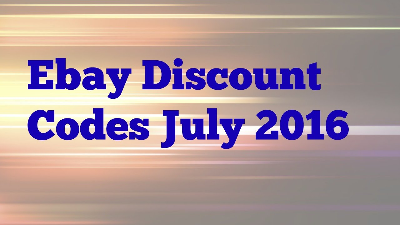 Ebay Coupon Codes July 2016 Working Discount Coupons Youtube