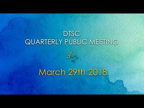 DTSC Quarterly Public Meeting: March 29, 2018