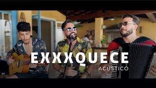 Latino - Exxxquece (Acústico)