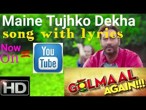 Maine Tujhko Dekha song with Lyrics |...