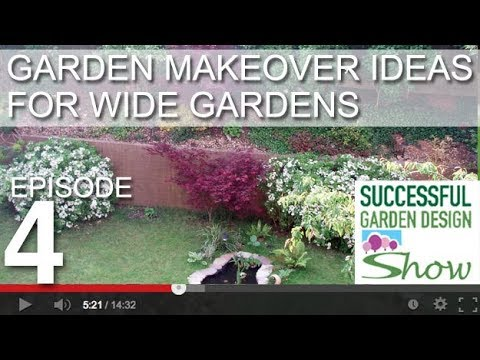 Garden Design Show 4   Wide Garden Makeover Ideas