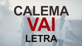 Calema  Vai ( vídeo lyrics )