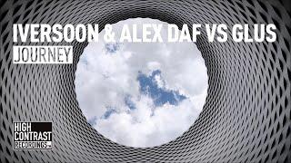Iversoon & Alex Daf vs Glus - Journey