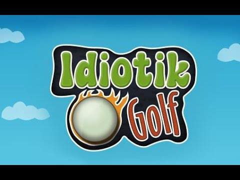 Idiotik Golf - Android Game-play HD