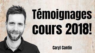 Caryl Cantin - Témoignages Cours