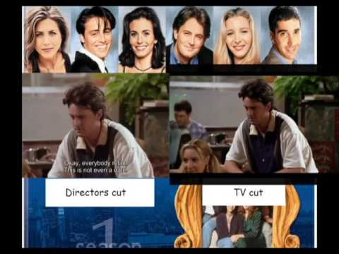 Friends - Comparison - Pilot First scene - TV vs Directors Cut
