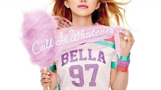 Bella Thorne - Call It Whatever (Official Audio)