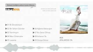 Ayla Çelik - Anlarsın Ya (Official Audio)