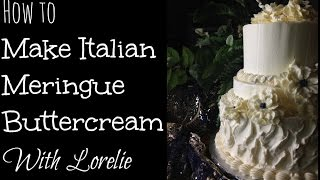 How To Make Italian Meringue Buttercream Frosting