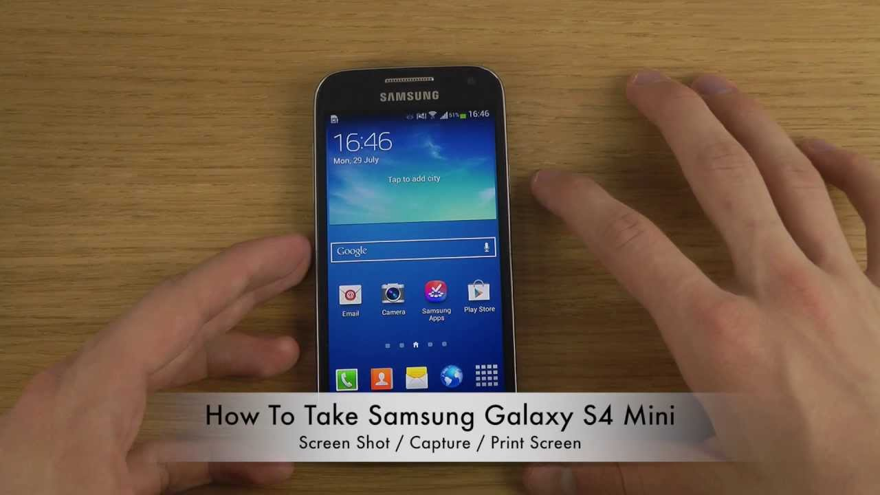 How to Take Screenshot in Your Samsung Galaxy S4 mini