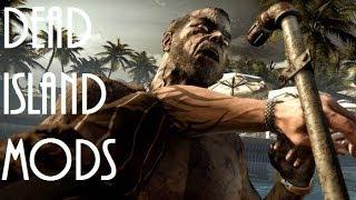Dead Island: INSANE MODS! (Xbox 360)