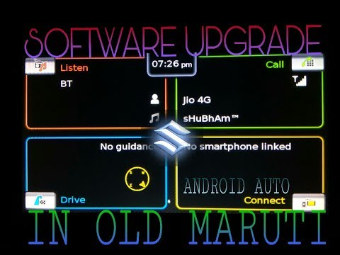 Upgrading Firmware of Maruti SLDA with Android Auto in old cars[Hindi]