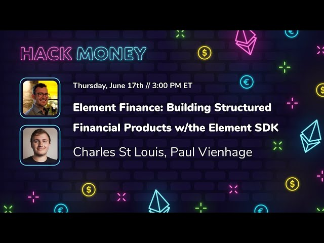 Element Finance: Building Structured Financial Products with the Element SDK